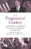 The Progressives' Century: Political...