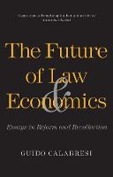 The Future of Law and Economics:...