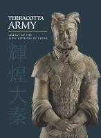 Terracotta Army: Legacy of the First...