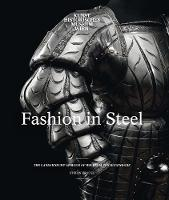 Fashion in Steel: The Landsknecht...