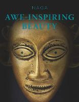 NAGA: Awe-Inspiring Beauty