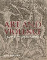 Art and Violence in Early Renaissance...