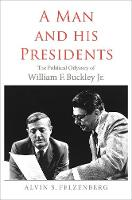 A Man and His Presidents: The...