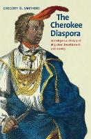 The Cherokee Diaspora: An Indigenous...