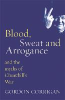 Blood, Sweat and Arrogance: The Myths...