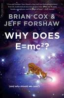 Why Does E=mc2?: (and Why Should We...
