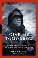 Give Me Tomorrow: The Korean War's...