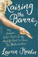 Raising the Barre: Big Dreams, False...