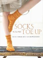 Socks from the Toe Up: Essential...