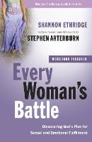 Every Woman's Battle: Discovering...