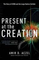 Present at the Creation: Discovering...