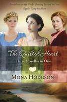 The Quilted Heart Omnibus: Dandelions...