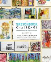 The Sketchbook Challenge: Techniques,...