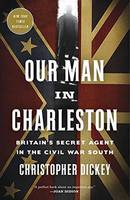 Our Man in Charleston: Britain's...