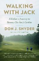 Walking with Jack: A Father's Journey...