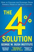 The 4% Solution: How to Unleash the...