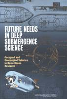 Future Needs in Deep Submergence...