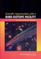 Scientific Opportunities with a...