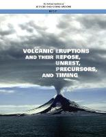 Volcanic Eruptions and Their Repose,...