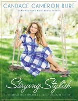 Staying Stylish: Cultivating a...