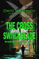 The Cross and the Switchblade: The...