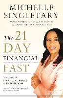 The 21-Day Financial Fast: Your Path...