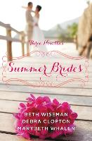 Summer Brides: A Year of Weddings...