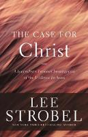 The Case for Christ: A Journalist's...