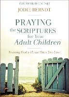 Praying the Scriptures for Your Adult...