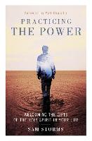 Practicing the Power: Welcoming the...