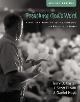 Preaching God's Word, Second Edition:...