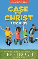 Case for Christ for Kids 90-day...