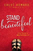 Stand Beautiful: A story of...