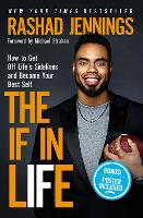 The IF in Life: How to Get Off the...