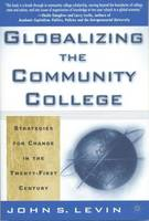 Globalizing the Community College:...