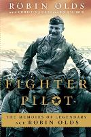 Fighter Pilot: The Memoirs of...