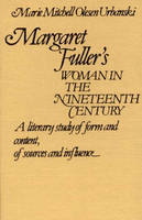 Margaret Fuller's Woman in the...