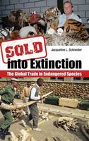 Sold into Extinction: The Global ...