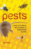Pests: A Guide to the World's Most...