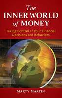 The Inner World of Money: Taking...