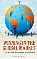 Winning in the Global Market: A...