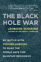 The Black Hole War: My Battle with...