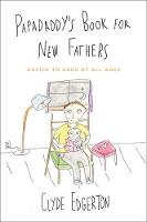 Papadaddy's Book for New Fathers:...