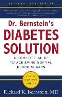 Dr Bernstein's Diabetes Solution: A...