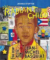 Radiant Child: The Story of Young...