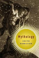 Mythology: Timeless Tales of Gods and...