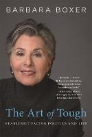 The Art of Tough: Fearlessly Facing...
