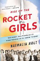 Rise of the Rocket Girls: The Women...