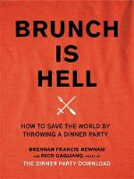 Brunch is Hell: How to Save the World...