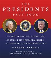 The Presidents Fact Book: The...